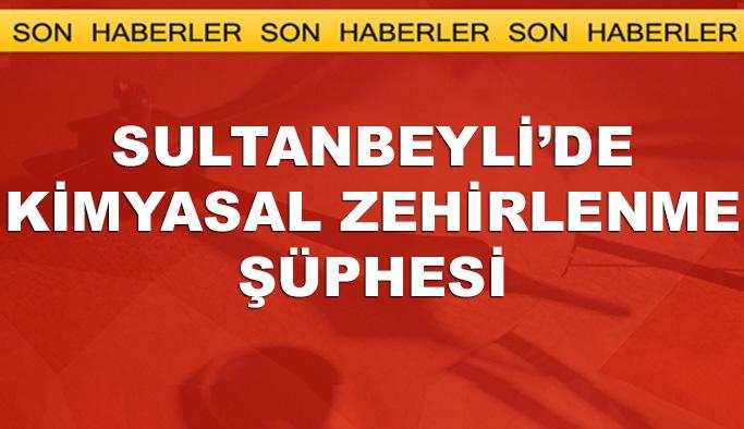 İstanbul Sultanbeyli'de 'kimyasal zehirlenme' şüphesi