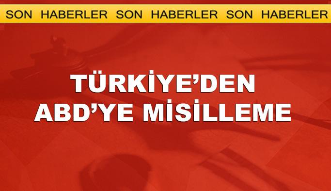 Türkiye'den ABD'ye misilleme