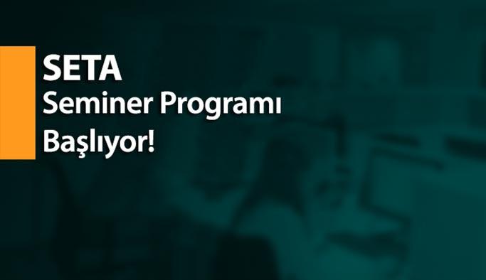 SETA seminer programları başlıyor