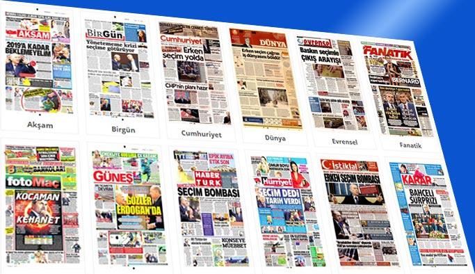 Gazetelerin bugünkü manşetleri 18 Nisan 2018