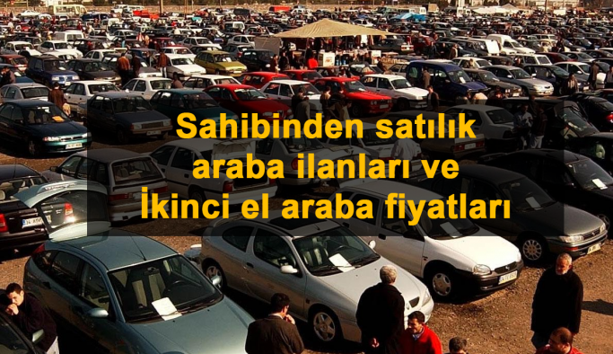 Arabalar ve Satılık otomobil Fiyatları - Sahibinden satılık 2. el araba fiyatları