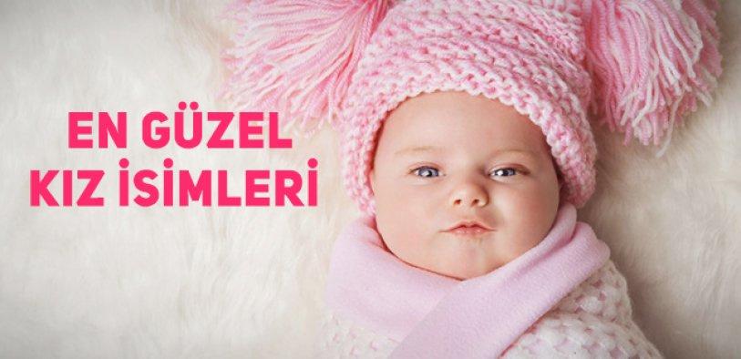 Güzel ve anlamlı kız bebek isimleri ve anlamları