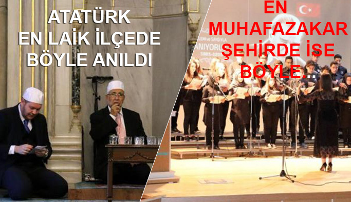 Laik Şişli'de mevlitli, muhafazakar Yozgat'ta oratoryolu anma