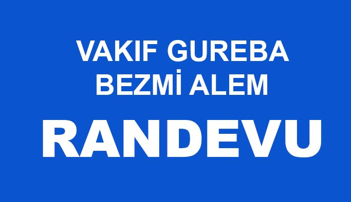 RANDEVU AL: Vakıf Gureba Bezmialem online randevu sistemi