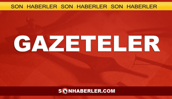 Gazeteler - 1 Mart 2019 Cuma Gazete Manşetleri
