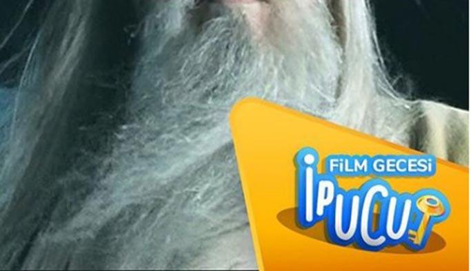 16 Mart Hadi ipucu: Yüzüklerin Efendisi Ak Divan'ın başkanı ve Gandalf'ı kıskanan karakteri kim canlandırıyordu?
