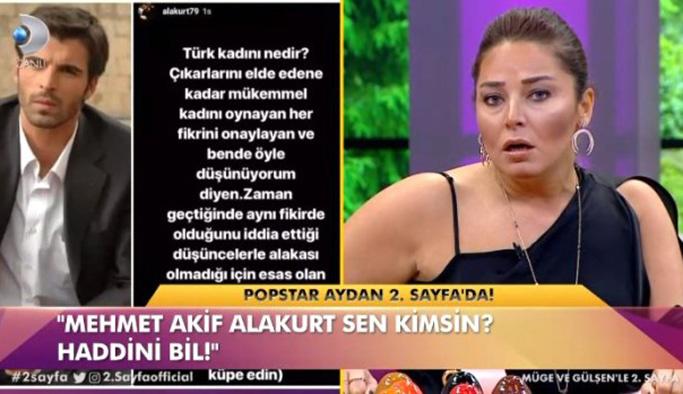 Popstar Aydan Mehmet Akif Alakurt'a ateş püskürdü