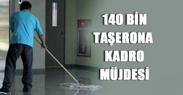 140 bin taşerona kadro müjdesi!