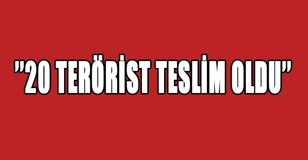 ''20 terörist teslim oldu''