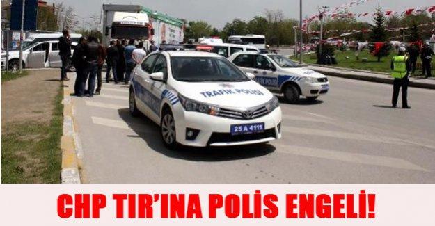 CHP TIR'ına polis engeli!