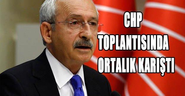 CHP toplantısında ortalık karıştı