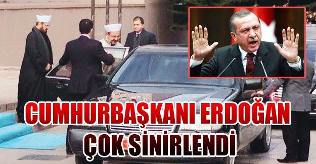 Cumhurbaşkanı Erdoğan çok sinirlendi