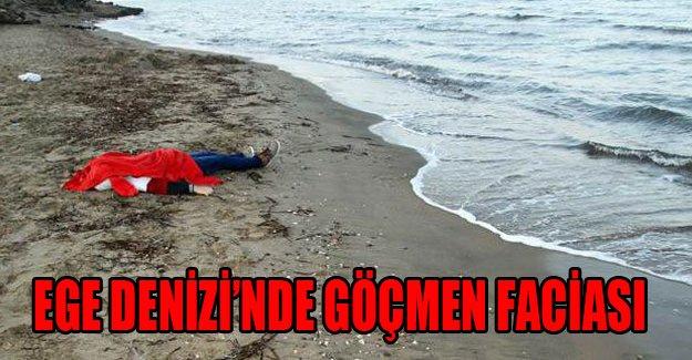 Ege Denizi'nde göçmen faciası!