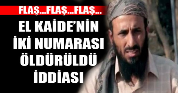 El Kaide'nin iki numarası öldürüldü!
