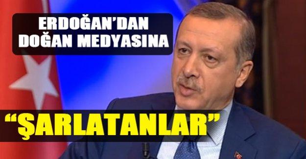 Erdoğan'dan Doğan Medyasına Sert Tepkiler