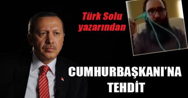 Erdoğan'ı tehdit eden Türk solu yazarı gözaltına alındı
