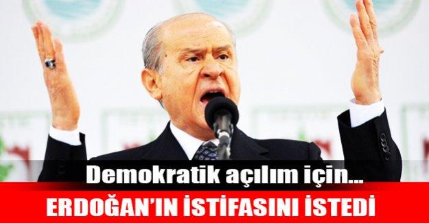 Erdoğan'ın istifasını istedi