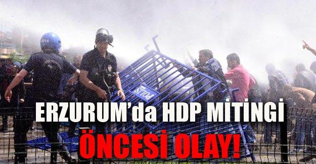 Erzurum'da HDP miting öncesi olay!