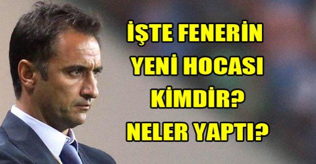 Fenerbahçe'nin yeni hocası nasıl biri?