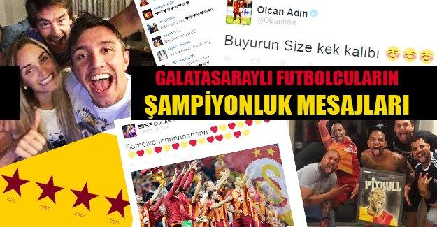 Galatasaraylı futbolcuların şampiyonluk mesajları