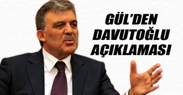 Gül'den Davutoğlu açıklaması!