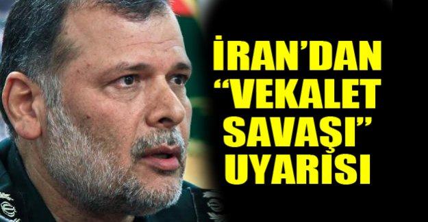 İran'dan, Türkiye üzerinden 'vekalet savaşı' uyarısı