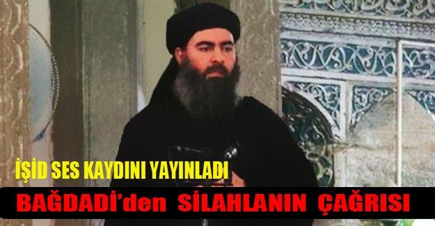Işid Bağdadi'nin çağrısını yayınladı