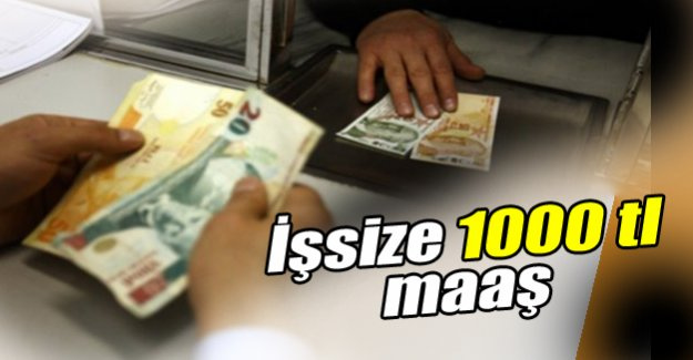 İşkur'dan işsizlere bin lira maaş