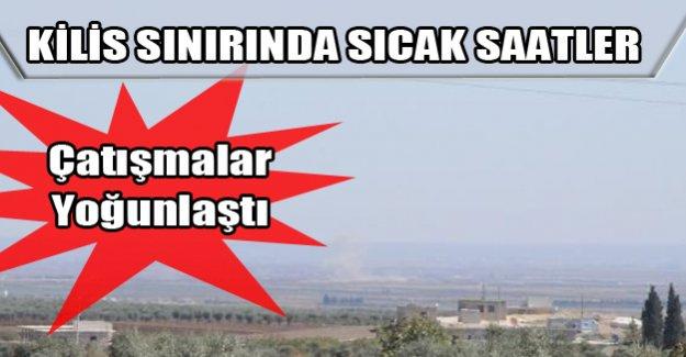 Kilis sınırında sıcak çatışma