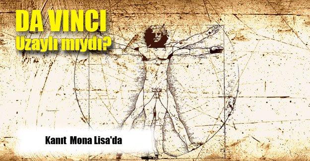 Leonardo Da Vinci  uzaylı  olma  olasılığı çok yüksek