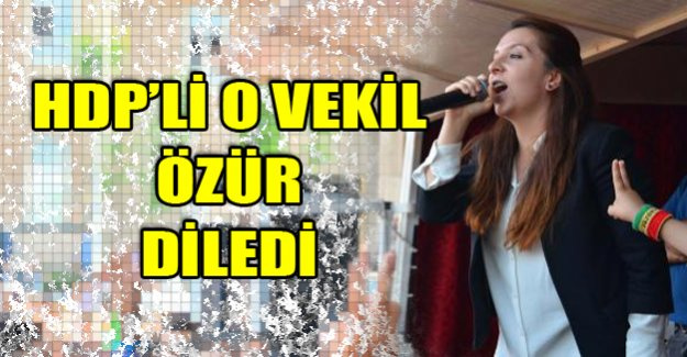 O HDP'li vekil özür diledi