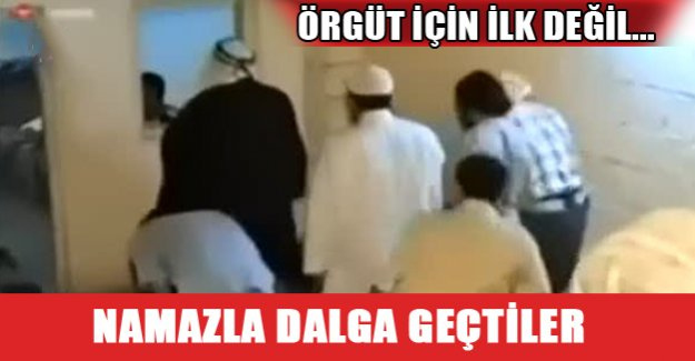 PKK'lılar namazla dalga geçtiler!