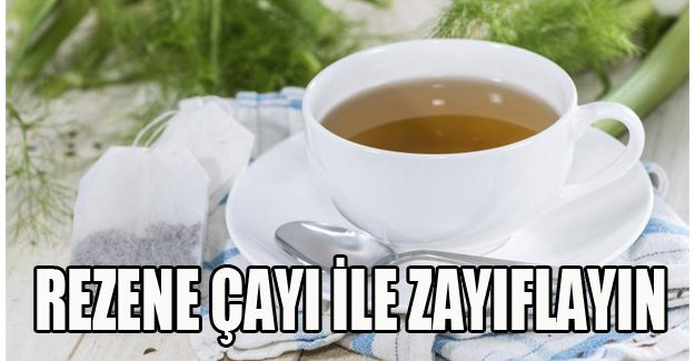 Rezene çayı ile zayıflayın