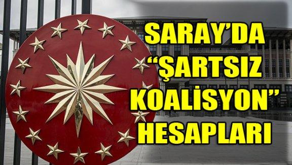 Saray'da koalisyon hesapları
