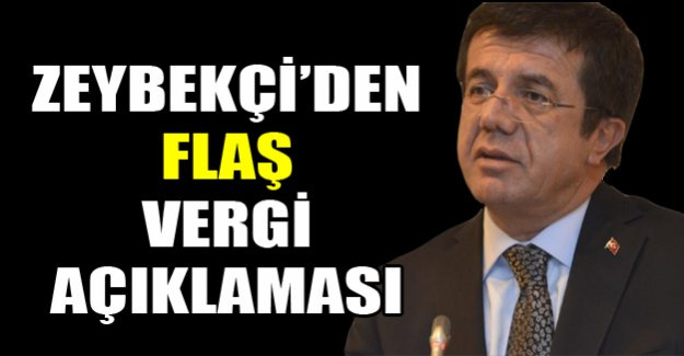 Zeybekçi'den gümrük vergisi açıklaması