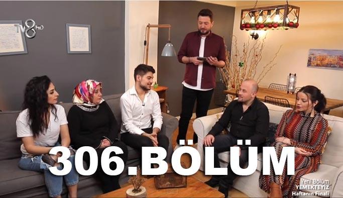 Yemekteyiz 306. Bölüm Hafta Finali Son Bölüm Kim Kazandı